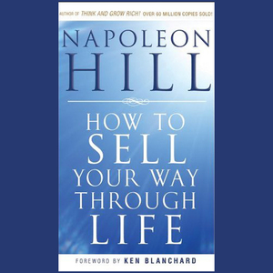 How-to-sell-your-way-through-life-highly-proven-to-help-make-millionaires-revised-unabridged-audiobook