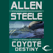 Coyote Destiny: A Novel of Interstellar Civilization (Unabridged) audiobook download