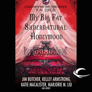 My-big-fat-supernatural-honeymoon-unabridged-audiobook