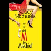 Dial M for Mischief (Unabridged) audiobook download