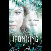 The Iron King (Unabridged) audiobook download