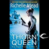 Thorn Queen: Dark Swan, Book 2 (Unabridged) audiobook download