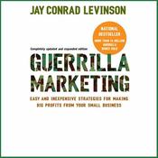 Guerilla Marketing: Fourth Edition (Unabridged) audiobook download