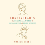 Lonelyhearts-the-screwball-world-of-nathanael-west-and-eileen-mckenney-unabridged-audiobook