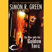 The Man with the Golden Torc: Secret Histories, Book 1 (Unabridged) audiobook download