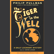 The Tiger in the Well: Sally Lockhart Trilogy, Book 3 (Unabridged) audiobook download