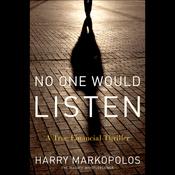 No One Would Listen: A True Financial Thriller (Unabridged) audiobook download