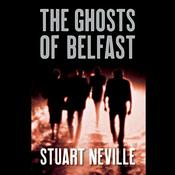 The Ghosts of Belfast (Unabridged) audiobook download