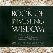 The Book of Investing Wisdom: Classic Writings by Great Stock-Pickers and Legends of Wall Street (Unabridged) audiobook download