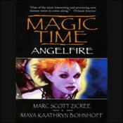 Magic Time: Angelfire (Unabridged) audiobook download