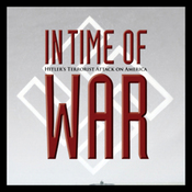 In Time of War: Hitler's Terrorist Attack on America (Unabridged) audiobook download