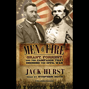 Men of Fire: Grant, Forrest, and the Campaign that Decided the Civil War (Unabridged) audiobook download