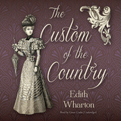The Custom of the Country (Unabridged) audiobook download
