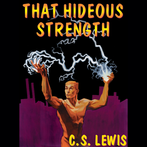That-hideous-strength-unabridged-audiobook