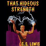 That Hideous Strength (Unabridged) audiobook download