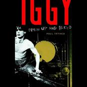 Iggy Pop: Open Up and Bleed (Unabridged) audiobook download