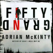 Fifty Grand: A Novel of Suspense (Unabridged) audiobook download