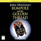 Rumpole and the Golden Thread (Unabridged) audiobook download
