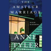 The Amateur Marriage: A Novel (Unabridged) audiobook download
