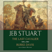 Jeb Stuart: The Last Cavalier (Unabridged) audiobook download