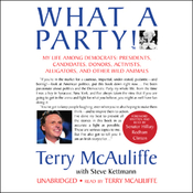 What a Party: My Life Among Democrats (Unabridged) audiobook download