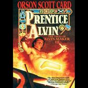 Prentice Alvin: Tales of Alvin Maker, Book 3 (Unabridged) audiobook download