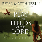 At Play in the Fields of the Lord (Unabridged) audiobook download