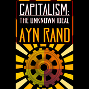 Capitalism: The Unknown Ideal (Unabridged) audiobook download