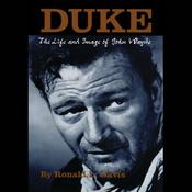 Duke: The Life and Image of John Wayne (Unabridged) audiobook download