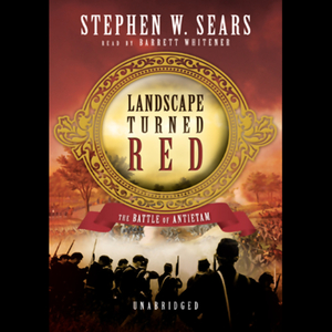 Landscape-turned-red-the-battle-of-antietam-unabridged-audiobook