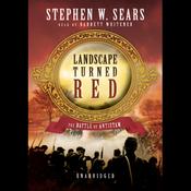 Landscape Turned Red: The Battle of Antietam (Unabridged) audiobook download