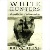 White Hunters (Unabridged) audiobook download