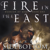 Fire in the East: Warrior of Rome, Book 1 (Unabridged) audiobook download