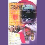 Min mosters migr?ne eller Hvordan jeg blev kvinde (Unabridged) audiobook download