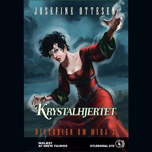 Krystalhjertet-historien-om-mira-3-unabridged-audiobook