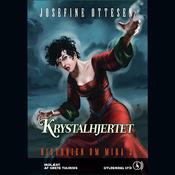 Krystalhjertet: Historien om Mira #3 (Unabridged) audiobook download