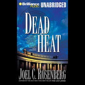 Dead Heat, Political Thrillers Series #5 (Unabridged) audiobook download