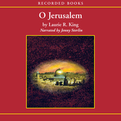 O Jerusalem: A Novel of Suspense Featuring Mary Russell and Sherlock Holmes (Unabridged) audiobook download