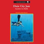 Dixie City Jam: A Dave Robicheaux Novel (Unabridged) audiobook download