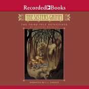 The Fairy-Tale Detectives: The Sisters Grimm (Unabridged) audiobook download