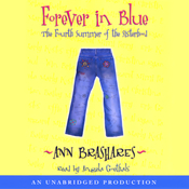 Forever in Blue: The Fourth Summer of the Sisterhood (Unabridged) audiobook download