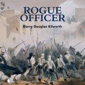 Rogue Officer: A Fancy Jack Crossman Novel (Unabridged) audiobook download