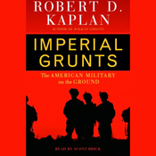 Imperial Grunts: The American Military on the Ground audiobook download