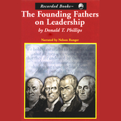 The Founding Fathers on Leadership: Classic Teamwork in Changing Times (Unabridged) audiobook download