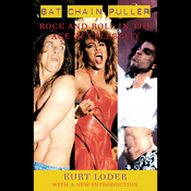 Bat Chain Puller: Rock and Roll in the Age of Celebrity (Unabridged) audiobook download