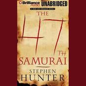 The 47th Samurai: Swagger #8 (Unabridged) audiobook download