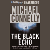 The Black Echo: Harry Bosch, Book 1 (Unabridged) audiobook download