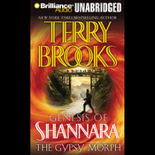 The Gypsy Morph: The Genesis of Shannara, Book 3 (Unabridged) audiobook download