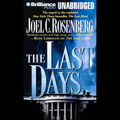 The Last Days: Political Thrillers Series #2 (Unabridged) audiobook download