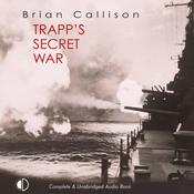 Trapp's Secret War (Unabridged) audiobook download